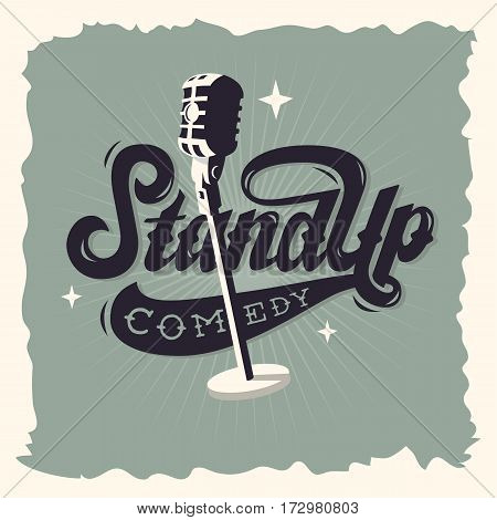 Stand Up Comedy Show Label Poster Sign Retro American Seventies New Age Western Script Lettering Design With A Scene Microphone Illustration. poster