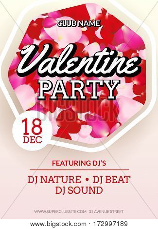 Valentines Party poster flyer design. Vector february disco club event celebration. Party flyer template with rose petals.