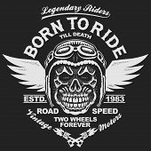 Motorcycle t-shirt graphics. Skull rider in helmet with wings. Born to ride Racer emblem. Biker vintage apparel print. Vector poster