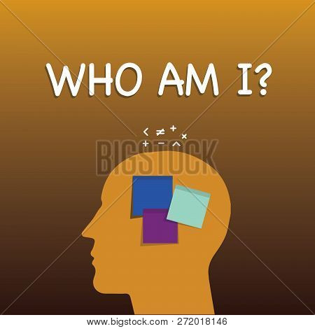 Writing Note Showing Who Am I Question. Business Photo Showcasing When Being Asked About Your Name S