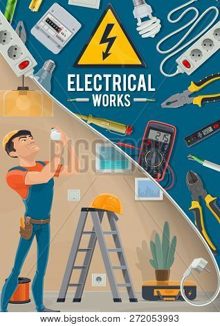 Electrician Service, Electrical Works. Socket And Pliers, Ammeter And Voltmeter, Wire And Cable, Lig