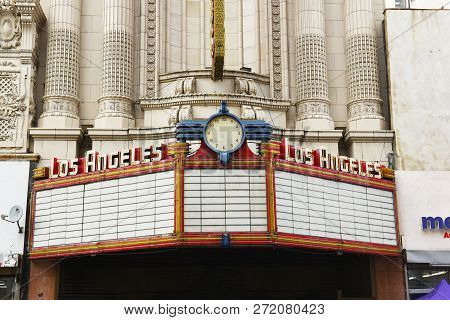 Los Angeles - November 19, 2018: Los Angeles Theatre Marquee. The Los Angeles Theatre Is A 2,000-sea