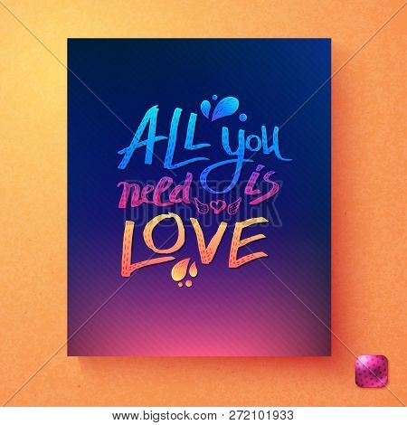 Sentimental Colorful All You Need Is Love Card