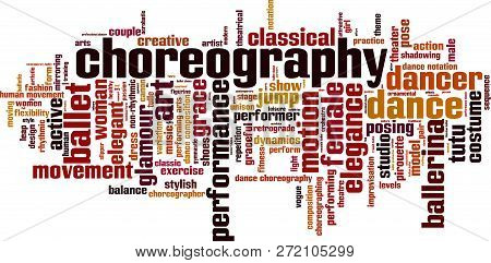 Choreography Word Cloud Concept. Vector Illustration On White