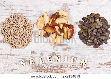 Natural Products And Ingredients Containing Selenium, Dietary Fiber And Minerals, Concept Of Healthy