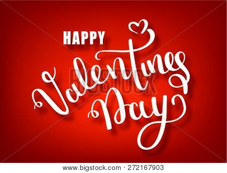 Happy Valentines Day Hand Drawing Vector Lettering Design. Valentines Day Vector Handwritten Text Gr