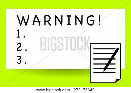 Handwriting Text Writing Warning. Concept Meaning Statement Or Event That Warns Of Something Or Serv