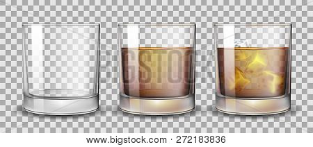 Set Of Whiskey, Rum, Bourbon Or Cognac Glasses With Alcohol And Without. Transparent Alcohol Glasses