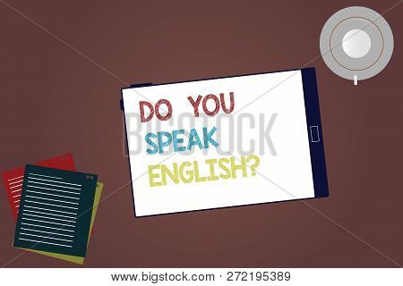 Word Writing Text Do You Speak Englishquestion. Business Concept For Speaking Learning Different Lan