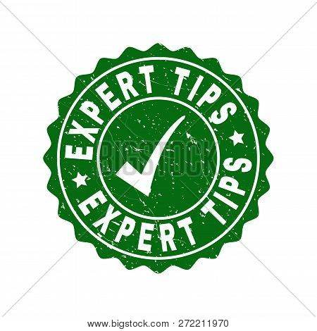 Vector Expert Tips Grunge Stamp Seal With Tick Inside. Green Expert Tips Imprint With Grunge Texture