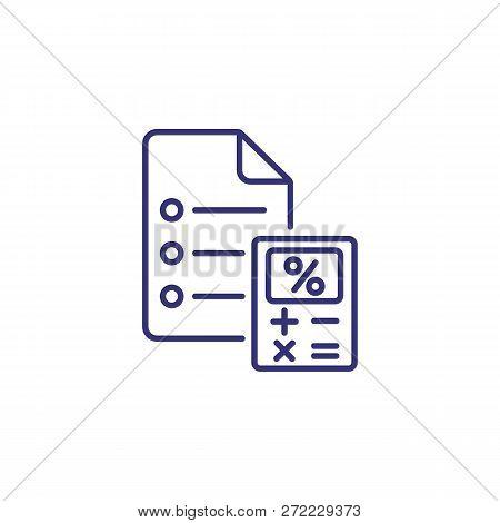 Loan Calculator Line Icon. Report And Calculator On White Background. Loan Concept. Vector Illustrat