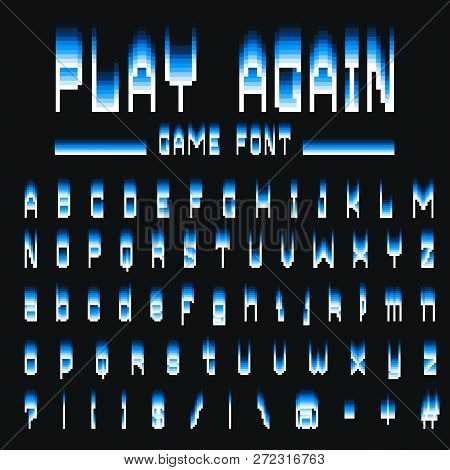 Pixel Font. 8-bit Symbols. Digital Video Game Style. Letters And Numbers. Vintage Retro Typeface Abc