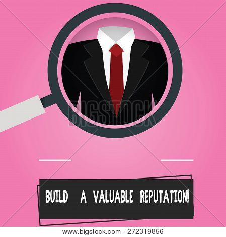 Text Sign Showing Build A Valuable Reputation. Conceptual Photo Good Service For Great Customer Revi