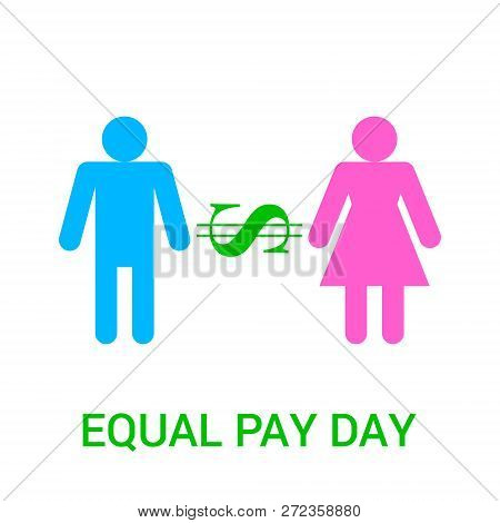 Vector Flat  Illustration For Equal Pay Day With Dollar Icon, Male And Female Signs Isolated On Whit