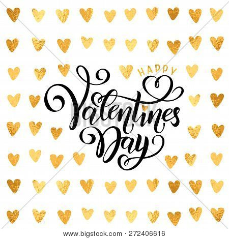 Vector Golden Foil Handwritten Lettering Happy Valentines Day. Calligraphy Drawn Text Valentines Day