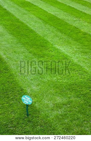 Please Keep Off The Newly Cut Grass