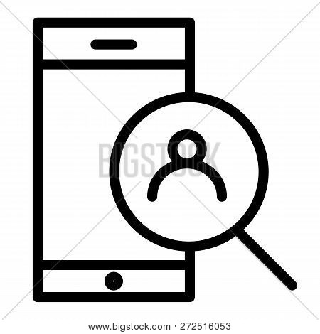 Smartphone And Magnifying Search Line Icon. Search Contact On Smartphone Vector Illustration Isolate
