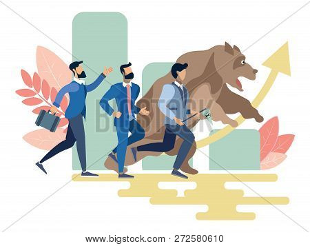 Stock Exchange Worker Businessmen Run With Bear Animal. Business Metaphor In Minimalistic Flat Style