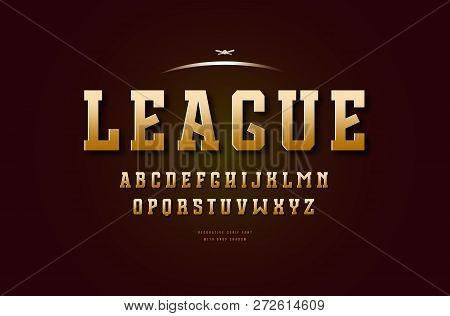 Stock Vector Golden Colored Slab Serif Font, Alphabet, Typeface. Letters For College Sport Team Logo
