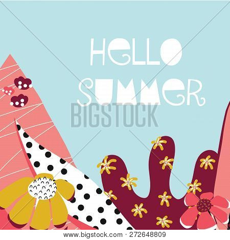 Hello Summer Illustrated Feminine Vector Banner Collage Style With Text, Colorful Various Flowers, E
