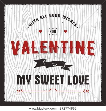 Happy Valentines Day Card. Love Graphics Banner And Background With Hearts And Text - My Sweet Loveq