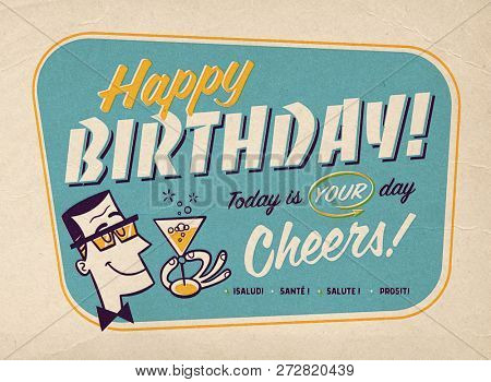 Vintage Style Happy Birthday Card Illustration with Retro Prepress Effects - Cheers!