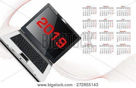 Calendar 2019 And Laptop. Calendar Icon. Schedule, Appointment, Organizer, Timesheet, Important Date