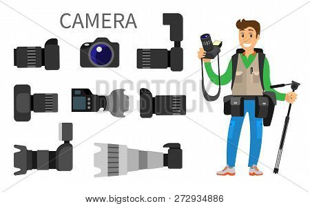 Cameras With Lens, Photographer And High Resolution Action Photocameras Vector Isolated. Gear With F