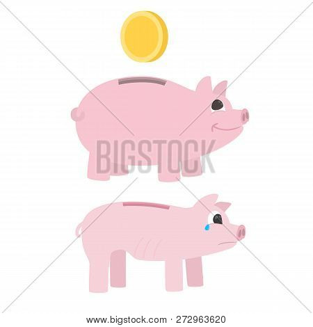 Full And Empty Piggy Bank. Fat Piggy Bank With Coin And Skinny Piggy Bank Crying