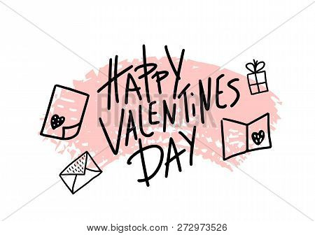 Happy Vallentines Day Handwritten Quote With Decoration.  Hand Lettering With Love Symbols In Doodle
