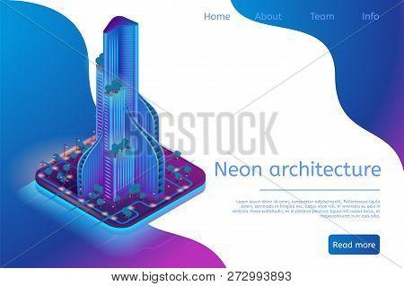 Neon Architecture Building Modern Smart Metropolis. Isometric Banner Illustration Futuristic City Building. Virtual Projection Construction New Raging Hous. Modern City Building in Neon Light poster