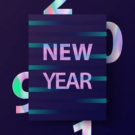 2019 New Year Card. Modern Cover Design In Trendy Holographic Colors.  New Year Poster In Stylish 80