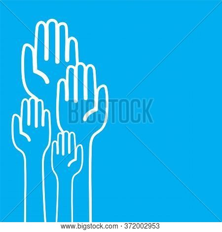 Raised Hands Of Voters. Casting Vote Concept.