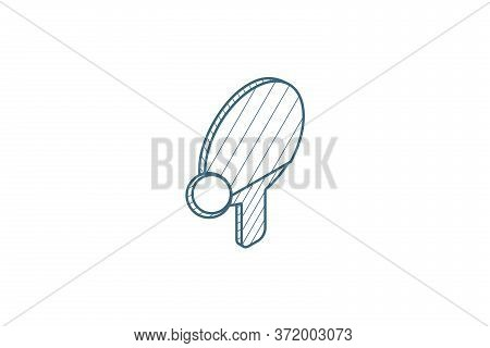 Ping Pong, Racket And Ball Isometric Icon. 3d Line Art Technical Drawing. Editable Stroke Vector