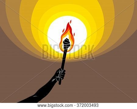 Torch In A Hand Raised Up Illuminates The Dark Vector Illustration, Prometheus, Flames Of Fire, Brin