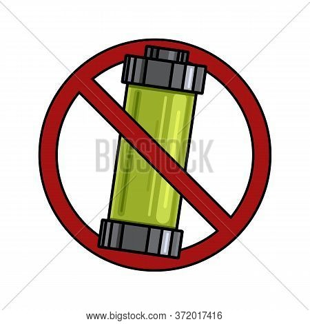 Prohibition Of The Use Of Batteries. Cartoon Contour Illustration Of An Alkaline Battery In A Prohib