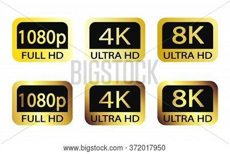 Black, White And Golden Video Or Screen Resolution Icons. Set From 1080P To 8K.  8K Uhd Is The Highe
