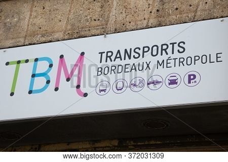 Bordeaux , Aquitaine / France - 03 07 2020 : Tbm Sign Logo Store Public Transport System For The 28