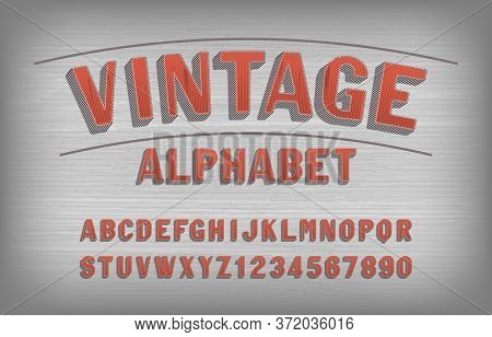 Vintage Alphabet Font. Retro Handwritten Letters And Numbers. Stock Vector Typescript For Your Typog