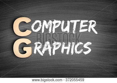 Cg - Computer Graphics Acronym, Technology Concept On Blackboard