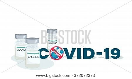 Vaccine Bottles, Isolated. Medical Vector Illustration, Poster Antiviral Vaccine In Flat Style. Prev