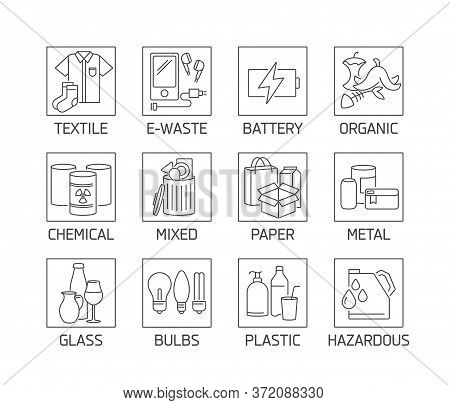Vector Set Of Different Recycling Garbage Waste Types Sorting Processing Icons. Eco Safe Sign Design