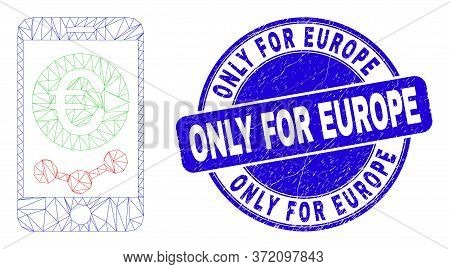 Web Mesh Mobile Euro Chart Pictogram And Only For Europe Seal Stamp. Blue Vector Rounded Textured Se