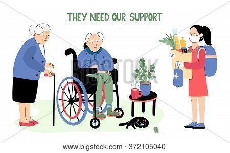 They Need Our Support. Lettering And Illustration Of Senior Couple And A Young Woman With A Protecti