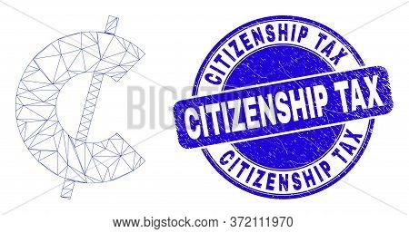 Web Carcass Cent Symbol Pictogram And Citizenship Tax Seal. Blue Vector Round Distress Seal With Cit
