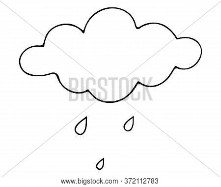 Сloud and raindrops. Rain. Sketch. Vector illustration. Outline on an isolated white background. The beginning of a downpour. Weather forecast. The sky is crying with pure tears. Doodle style. Drops are dripping from heaven.