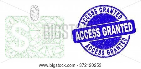 Web Carcass Dollar Badge Icon And Access Granted Seal Stamp. Blue Vector Rounded Scratched Stamp Wit
