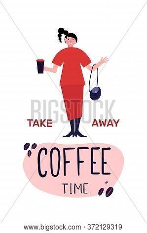 Woman On The Street Drinking Morning Coffee.take Away Coffee. Coffee On The Go