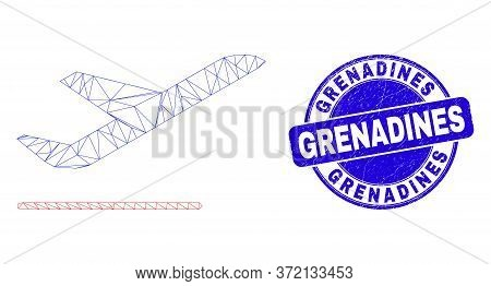 Web Mesh Airplane Departure Icon And Grenadines Seal Stamp. Blue Vector Round Scratched Seal With Gr
