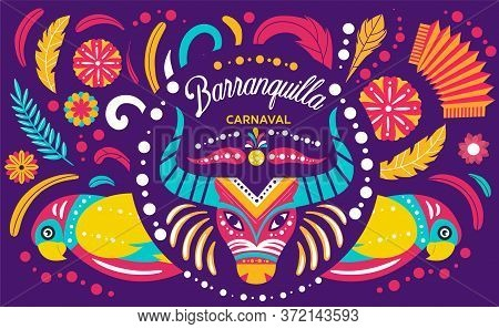 Colorful Poster For The Colombian Barranquilla Carnival Steeped In Folklore And One Of The Largest I